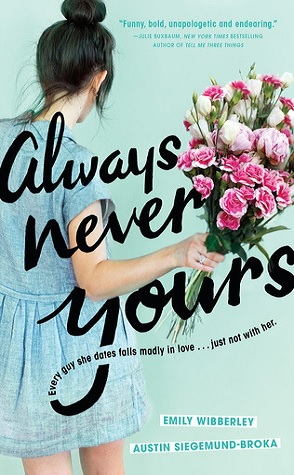 Review: Always Never Yours by Emily Wibberley & Austin Siegemund-Broka