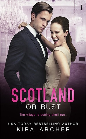 Guest Review: Scotland or Bust by Kira Archer