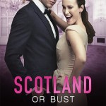 Scotland or Bust by Kira Archer book cover