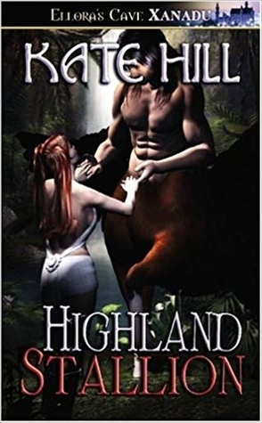 Highland Stallion by Kate Hill Book Cover