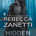 Hidden by Rebecca Zanetti Book Cover