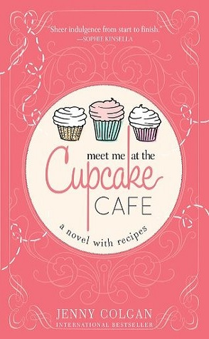 Review: Meet Me at the Cupcake Cafe by Jenny Colgan – Book Binge
