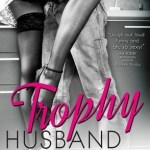 Trophy Husband by Lauren Blakely Book Cover