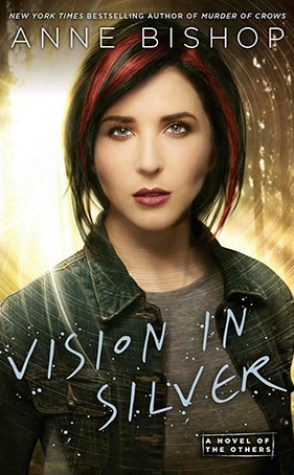 Review: Visions in Silver by Anne Bishop