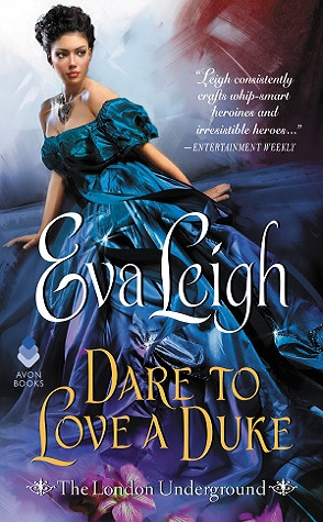 Sunday Spotlight: Dare to Love a Duke by Eva Leigh