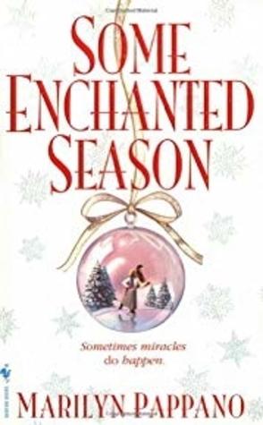 Sunday Spotlight: Some Enchanted Season by Marilyn Pappano