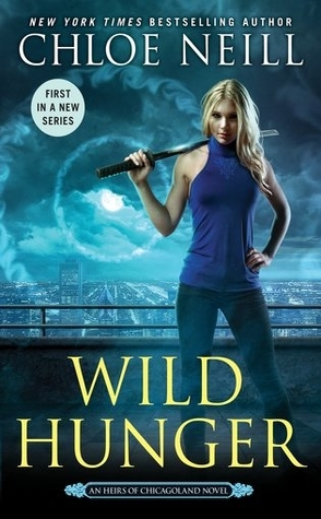 Review: Wild Hunger by Chloe Neill