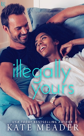 Review: Illegally Yours by Kate Meader