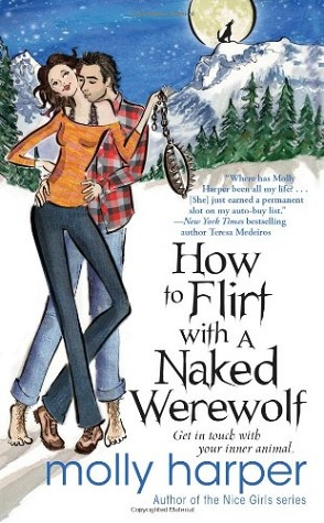 Review: How to Flirt with a Naked Werewolf by Molly Harper