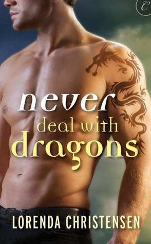 Review: Never Deal with Dragons by Lornenda Christensen