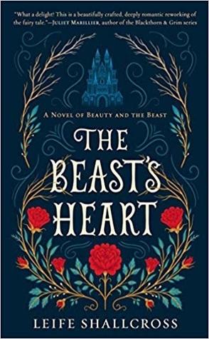Sunday Spotlight: The Beast's Heart by Leife Shallcross
