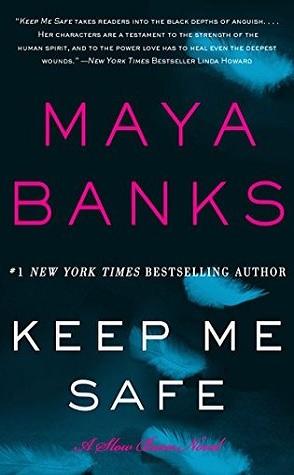 Review: Keep Me Safe by Maya Banks