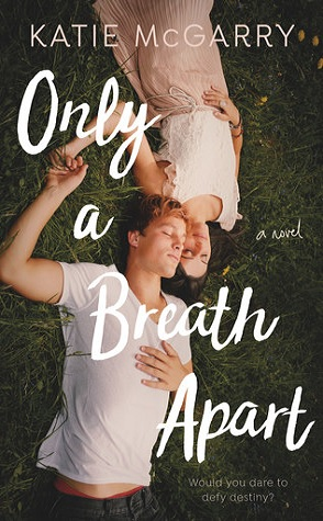 Review: Only a Breath Apart by Katie McGarry