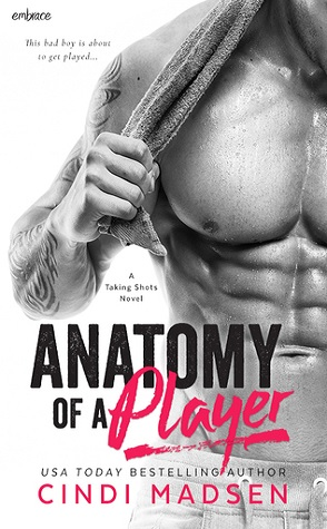 Review: Anatomy of a Player by Cindi Madsen