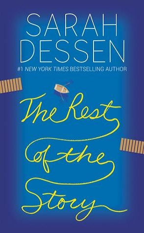 Review: The Rest of the Story by Sarah Dessen