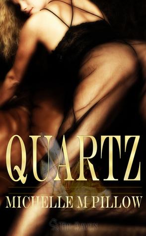 Quartz by Michelle M Pillow Book Cover