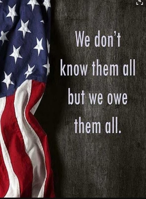 Memorial Day We Don't Know Them All But We Owe Them All