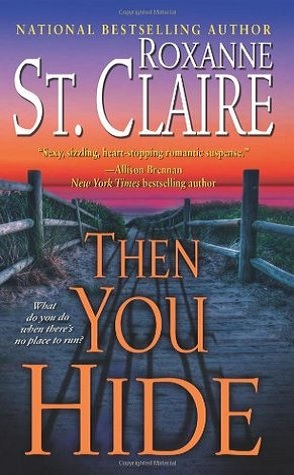 Throwback Thursday Review: Then You Hide by Roxanne St. Claire