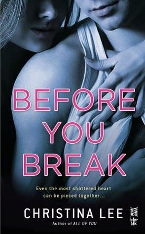Sunday Spotlight: Before You Break by Christina Lee