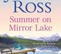 Sunday Spotlight: Summer on Mirror Lake by JoAnn Ross