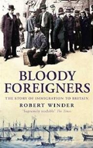 bloody foreigners robert winder