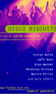 Sarah Champion's showcase anthology Disco Biscuits
