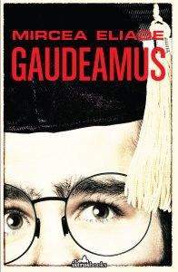 Gaudeamus Mircea Eliade istros books