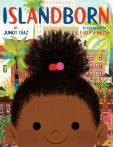islandborn junot diaz bookblast diary