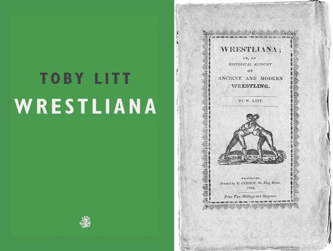 Review | Wrestliana, Toby Litt | Book of the Week