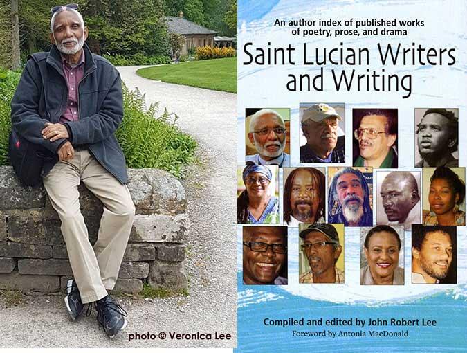 Guest Feature | Leila Sackur interviews John Robert Lee (ed.) Saint Lucian Writers and Writing