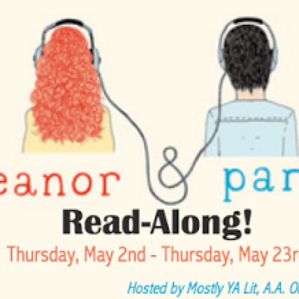 Eleanor & Park Read-Along – Chapters 20 – 36!