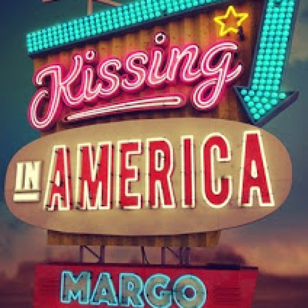 """I Used to Write"" Kissing in America by Margo Rabb"