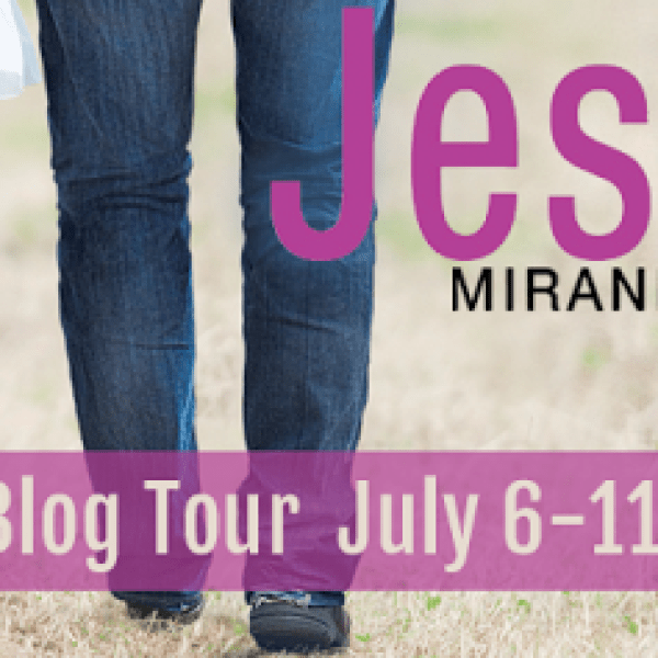 GIVEAWAY: Blog Tour + Review: Jesse's Girl by Miranda Kenneally