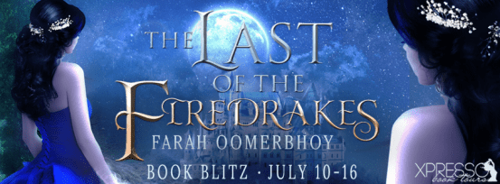 Win A Copy of The Last Firedrakes by Farah Oomerbhoy With Swag +