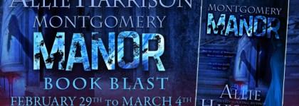 Montgomery Manor Book Blast: Interview, Excerpt and Giveaway