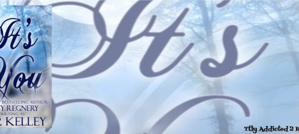 BOOK REVIEW: IT'S YOU by KATY REGNERY writing as K.P. KELLEY