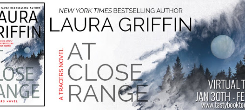 BOOK TOUR: At Close Range Tracers #11 By: Laura Griffin