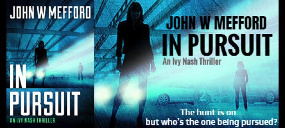 BOOK TOUR: IN PURSUIT by JOHN W. MEFFORD