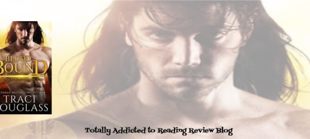 BOOK REVIEW: BLOOD BOUND by TRACI DOUGLASS