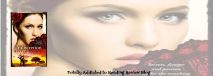 REVIEW: and GUEST POST:  INDISCRETION by HANNAH FIELDING