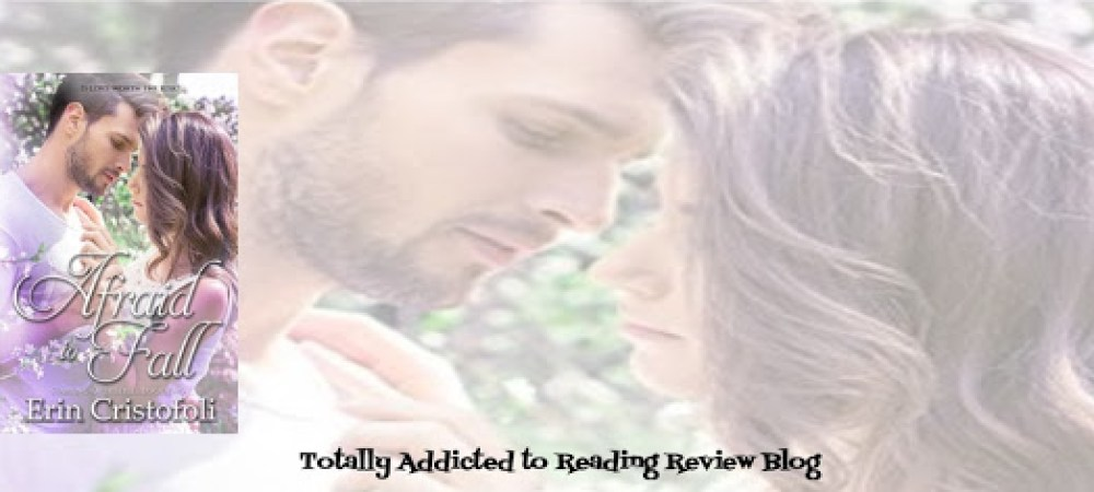 BOOK #REVIEW: AFRAID TO FALL by ERIN CRISTOFOLI @ErinCristofoli @QuirkyBlindDate