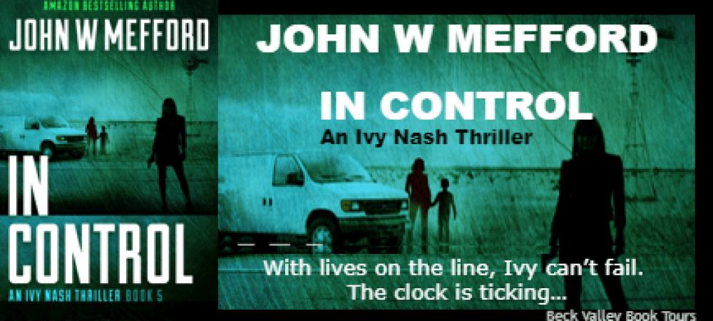 REVIEW TOUR: IN Control by JOHN W. MEFFORD @JWMefford