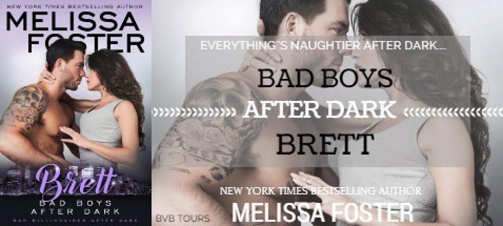 #BOOKREVIEW TOUR: BRETT (BAD BOYS AFTER DARK) by MELISSA FOSTER. @Melissa_Foster  @beckvalleybooks  #Contemporary #Romance
