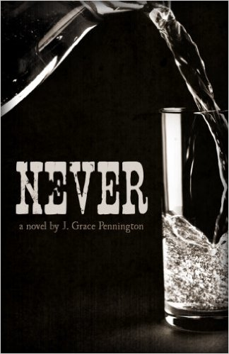 Book Cover: NEVER by J. Grace Pennington