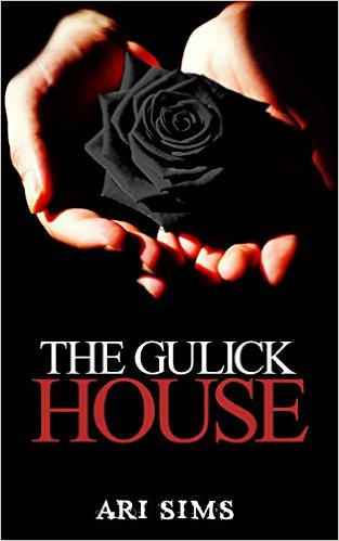 Book Cover: The Gulick House by Ari Sims