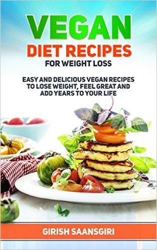 Book Cover: Vegan Cookbook to Lose Weight by Girish Saansgiri