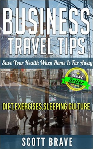 Book Cover: Business Travel Tips by Scott Brave