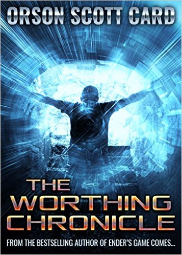 Book Cover: The Worthing Chronicle by Orson Scott Card