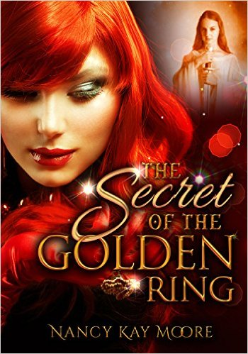 Book Cover: THE SECRET OF THE GOLDEN RING by Nancy K Moore