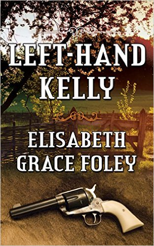 Book Cover: LEFT-HAND KELLY by Elisabeth Grace Foley